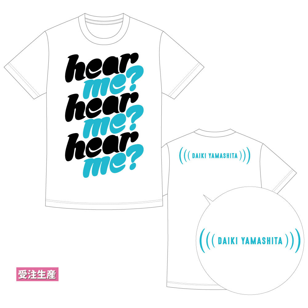 【hear me?】ビッグTシャツ